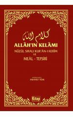 Allah'ın Kelamı -  Nüzul Sıralı Kuran-ı Kerim ve Meal Tefsiri