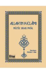 Allah'ın Kelamı Nüzul Sıralı Meal (Cep Boy)